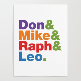 Don & Mike & Raph & Leo. Poster