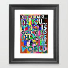 U IS GONNA MAKE CHANGE Framed Art Print