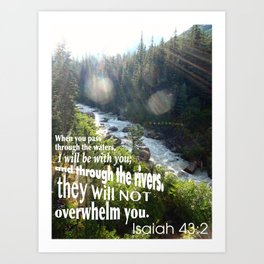 Isaiah 43:2 Art Print