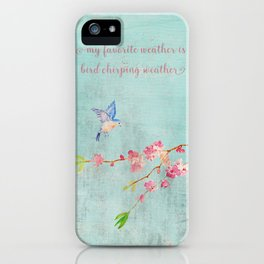 My favorite weather - Romantic Birds Cherryblossoms and Spring Typography on teal iPhone Case