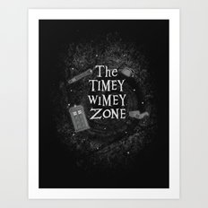 The Timey Wimey Zone Art Print