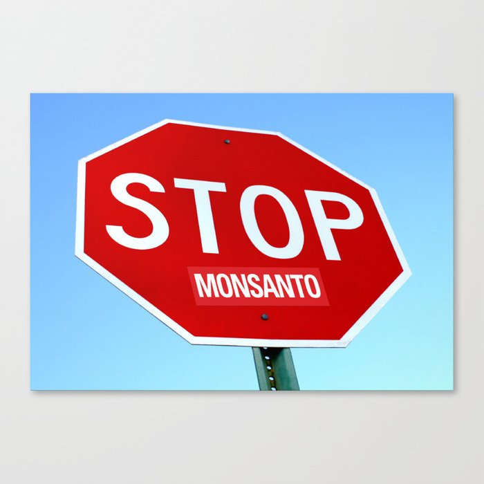 STOP MONSANTO Canvas Print