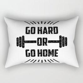 Go hard or go home Rectangular Pillow