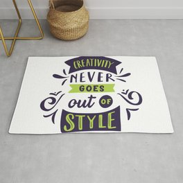 Creativity never goes out of style Rug