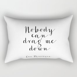 One Direction Quote One Direction song Song Lyrics Inspirational Poster Motivational Quote Wall Art Rectangular Pillow