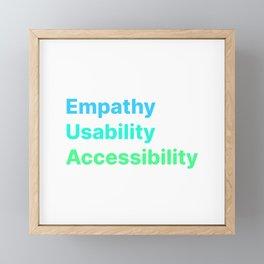 Empathy Usability Accessibility - UX Design Framed Mini Art Print