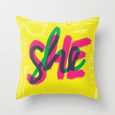 SHE [I] Throw Pillow