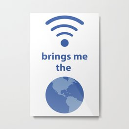 Wifi and the World Metal Print
