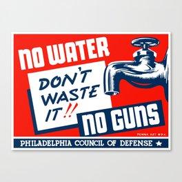 No Water No Guns -- WPA Canvas Print