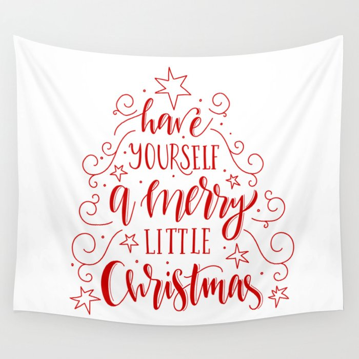 Merry Little Christmas.Modern Typography Have Yourself Merry Little Christmas Wall Tapestry