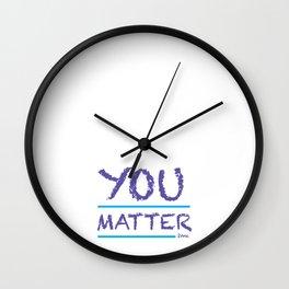 You Matter 2 Me - purple Wall Clock