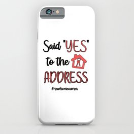 New Homeowner Gifts Housewarming Party New House iPhone Case