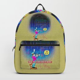 Make your own kind of music! Backpack