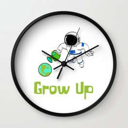 Are You A Fan Of Astronomy? An Astronaut Dreamer?Here's An Antronaut T-shirt Saying Grow Up Watering Wall Clock