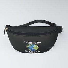 No Planet B Global Warming Climate Activist Vegan Fanny Pack