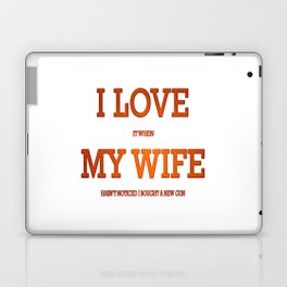 I love my wife and guns Laptop & iPad Skin