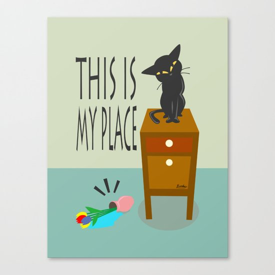 This is my place Canvas Print