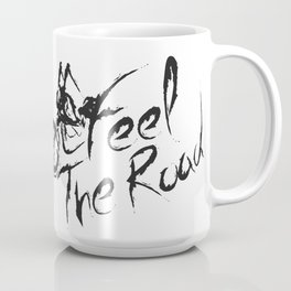 Feel the Road Coffee Mug