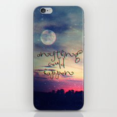 Anything could happen iPhone Skin