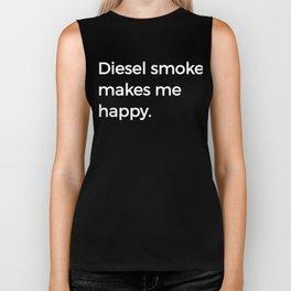 Diesel Smoke Makes Me Happy Truck 4X4 Offroad Biker Tank