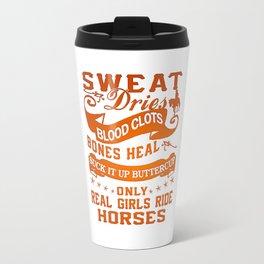 Real Girls Ride Horses Travel Mug