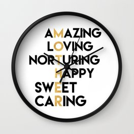 DEAR MOTHER Mothers Day quote Wall Clock