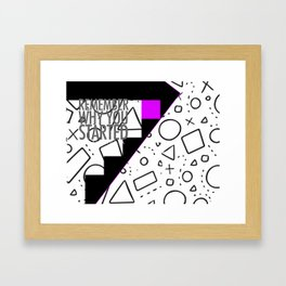 Remember Why You Started Framed Art Print