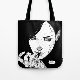 You're Delicious Tote Bag