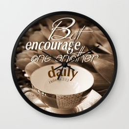 Encourage One Another Wall Clock