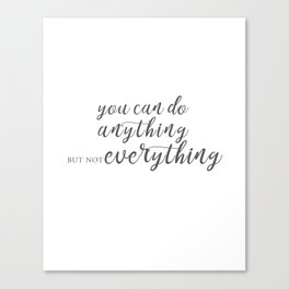 You can do anything Canvas Print
