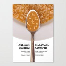 Languages Matter! Canvas Print