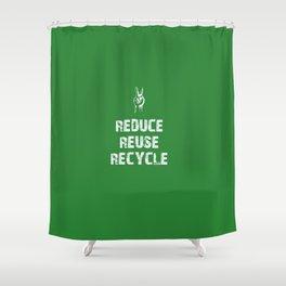 Reduce... Shower Curtain