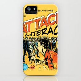 Attack of Literacy iPhone Case