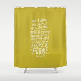Jeremiah 29: 11 x Mustard Shower Curtain