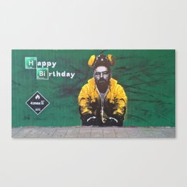 HAVE A BREAKIN BAD BIRTHDAY Canvas Print