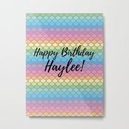 Happy Birthday Haylee Metal Print