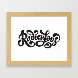 Radiculous Framed Art Print