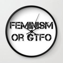 Feminism or GTFO Wall Clock