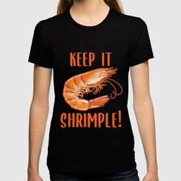 Keep it Shrimple! Shellfish, Shrimp Seafood Lovers graphic print T-shirt