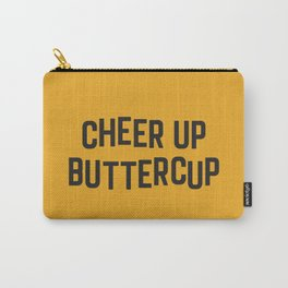 Cheer Up Buttercup Funny Quote Carry-All Pouch