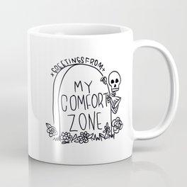 greetings from my comfort zone Coffee Mug