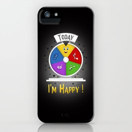 I am Happy iPhone Case