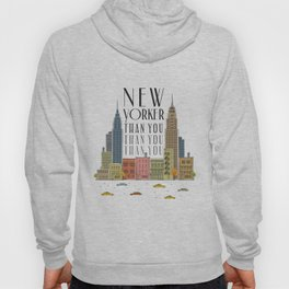 New Yorker Than You Hoody