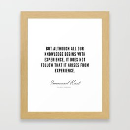 34  |  Immanuel Kant Quotes | 190810 Framed Art Print