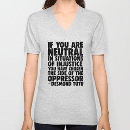 If You Are Neutral - Desmond Tutu Unisex V-Neck