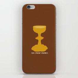 Indiana Jones - You Choose Poorly iPhone Skin