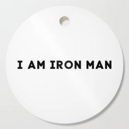 I AM IRON MAN Cutting Board