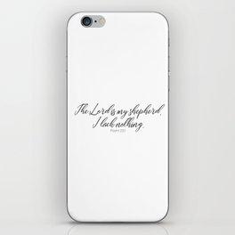 The Lord is my Shepherd #psalm #minimalist iPhone Skin