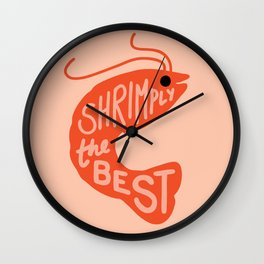 Shrimply the Best Wall Clock