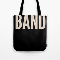 band Tote Bags featuring BAND! by Wackom